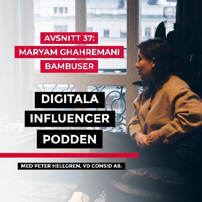 37. Maryam Ghahremani, vd Bambuser – livevideo i detaljhandeln - hon tar den globala trenden till Sverige