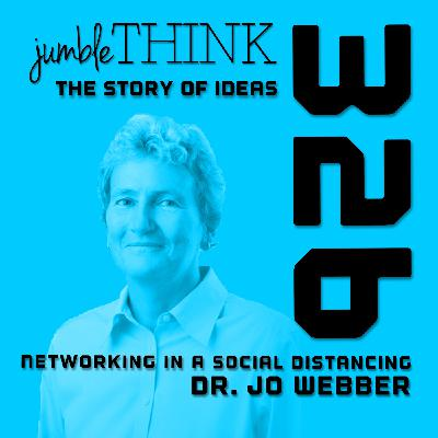 Networking in a Social Distancing World with Dr. Jo Webber