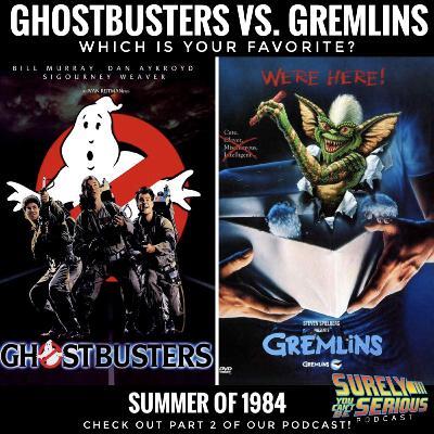 Gremlins ('84) vs. Ghostbusters ('84) Part 2