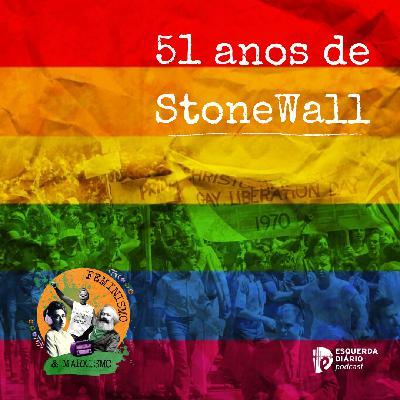 19: 51 anos de Stonewall