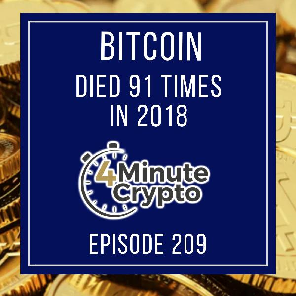 Bitcoin Died 91 Times in 2018