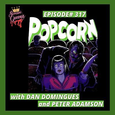 POPCORN (1991) with DAN DOMINGUES & PETER ADAMSON