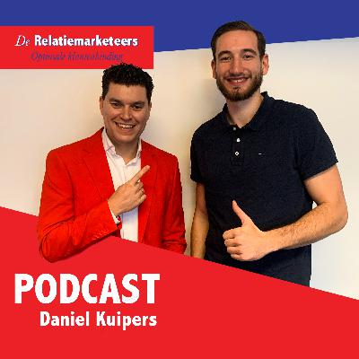 Daniel Kuipers (SEO specialist) in De Relatiemarketing Podcast met Hans Breuker