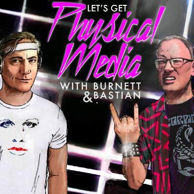 LET'S GET PHYSICAL MEDIA #030 (Week of June 20, 2021)