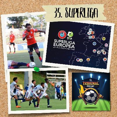 35. Superliga