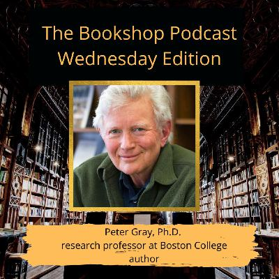 Mandy Jackson-Beverly Chats With Peter Gray, Ph. D., About Self-Directed Education