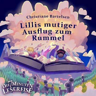 Lillis mutiger Ausflug zum Rummel von Christiane Bartelsen