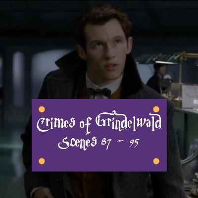 Episode 244 - Crimes of Grindelwald, Scenes 87 - 95