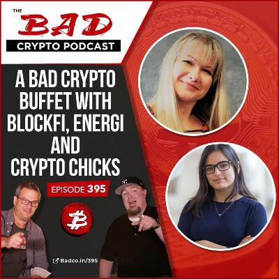 A Bad Crypto Buffet with Blockfi, Energi and Crypto Chicks