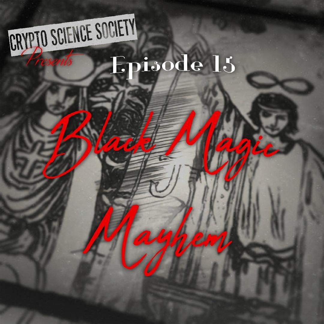Black Magick Mayhem