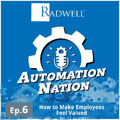 Episode 6: How to Make Your Employees Feel Valued
