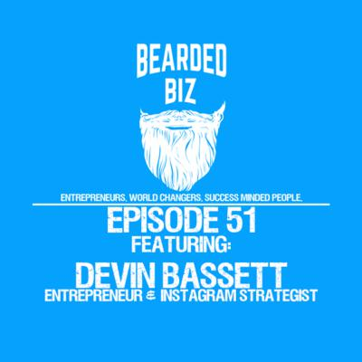 BB - Ep. 51 - Devin Bassett - Instagram Strategist - Mylett Management Group