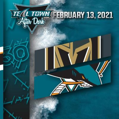 Vegas Golden Knights vs San Jose Sharks - 2-13-2021 - Teal Town USA After Dark (Postgame)