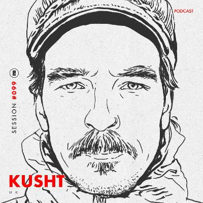 session #099 – Kusht