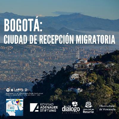 Bogotá: Ciudad de recepción migratoria