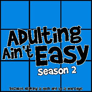 Adulting Ain't Easy S2 E14 - Halloween Horror Weekend