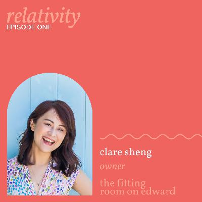 Episode 1 - Clare Sheng