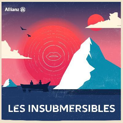 Épisode 4 - Les Insubmersibles