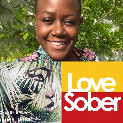 Love Sober Podcast Episode Forty Eight 26 09 19