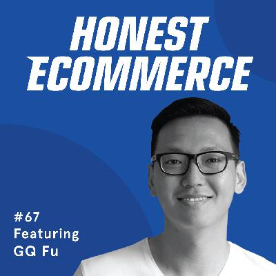 067 | Boosting Conversions By Improving Customer Experience Through Chat | with GQ Fu