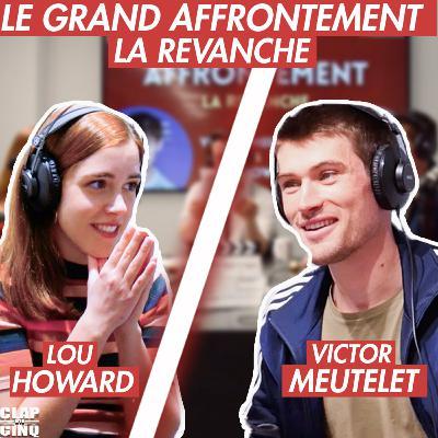 VICTOR MEUTELET vs LOU HOWARD - Le Grand Affrontement: La Revanche