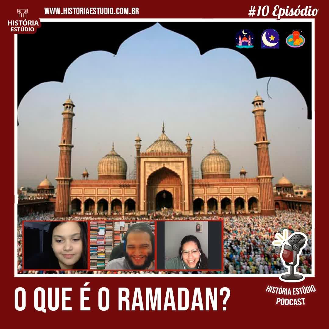#10 - O que é o Ramadan?