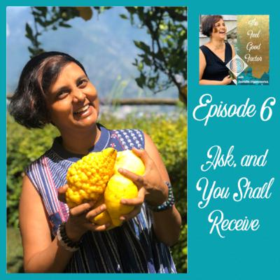 6: Ask, and You Shall Receive - Honouring your Deservingness
