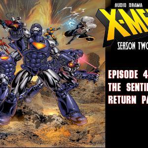 S2 Episode 4: The Sentinels Return Part 2