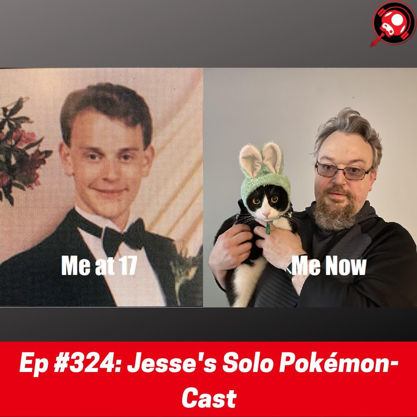 #324: Jesse's Solo Pokémon-Cast