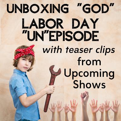 "The UBG Labor Day ""Un""Episode"