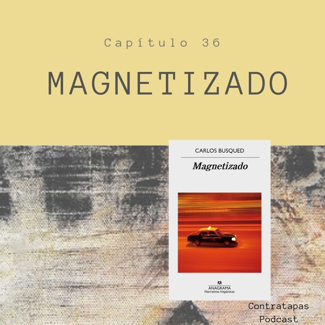 36. Magnetizado · Locura