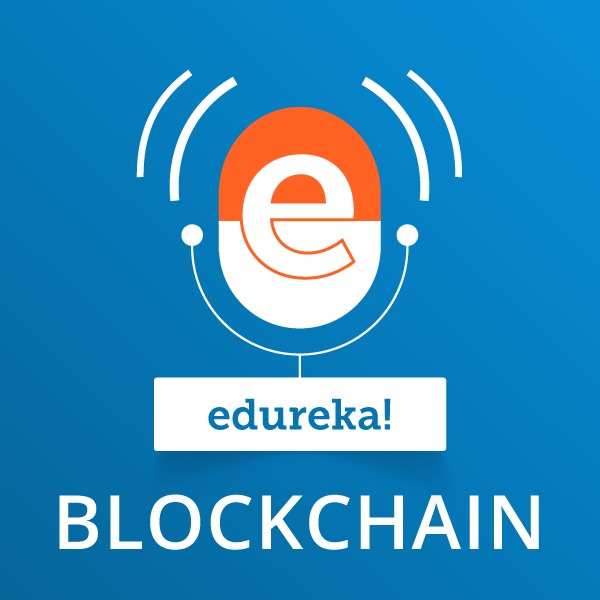 Blockchain Technology:edureka!