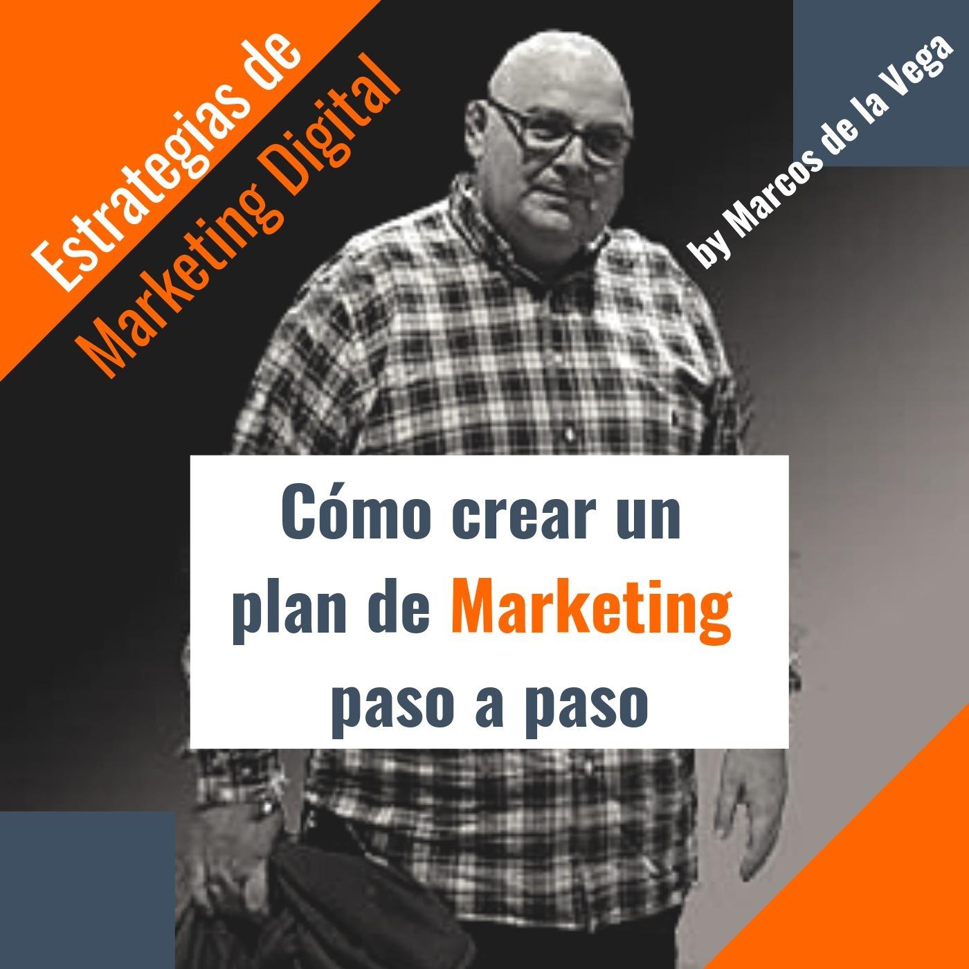 Cómo crear un plan de marketing paso a paso