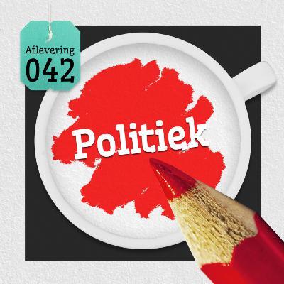 Aflevering 42: Politiek