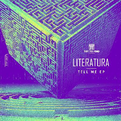 Premiere: Literatura — Tell Me (Original Mix) [Try To Find Sound]