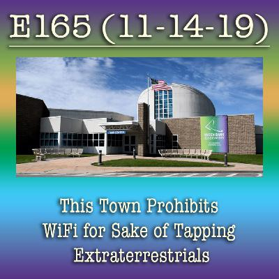 e165 This Town Prohibits WiFi for Sake of Tapping Extraterrestrials