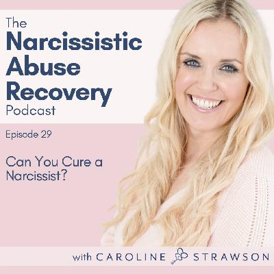 029 Can You Cure a Narcissist?