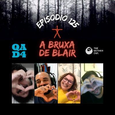 #125 Bônus - A Bruxa de Blair (com The Mother Owl!)