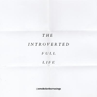 The Introverted Full Life.