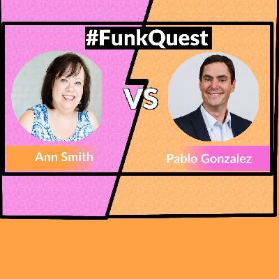 Funkquest - Season 2 -Episode 23 - Ann Smith v Pablo Gonzalez