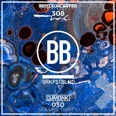 308 Breakfast Blend Volume Thirty | Progressive Sessions