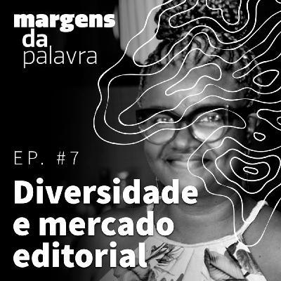 Diversidade e mercado editorial