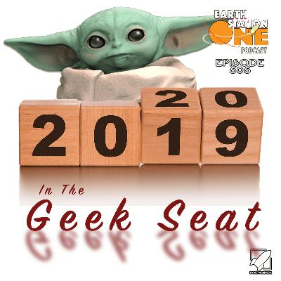 The Earth Station One Podcast - 2019 in the Geek Seat