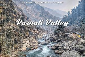 67: Parvati Valley with Backpacking Indian Mama