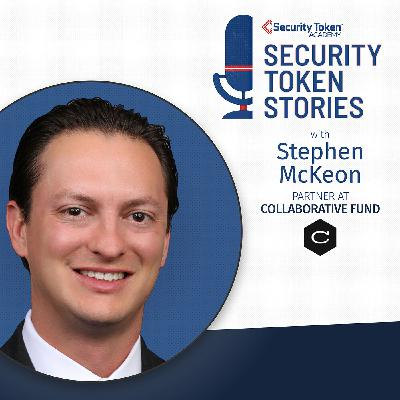 """Stephen McKeon - Collaborative Fund (Episode #22 - """"Security Token Base Layers, Valuation, and DAOs"""")"""