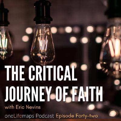 42. The Critical Journey of Faith