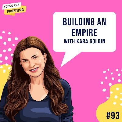 #93: Building an Empire with Kara Goldin, CEO of Hint