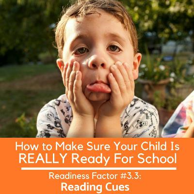 Is Your Child REALLY Ready For School Readiness Factor #3.3 - Recognizing Cues