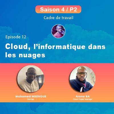 S4P2E12 - Cloud, l'informatique dans les nuages