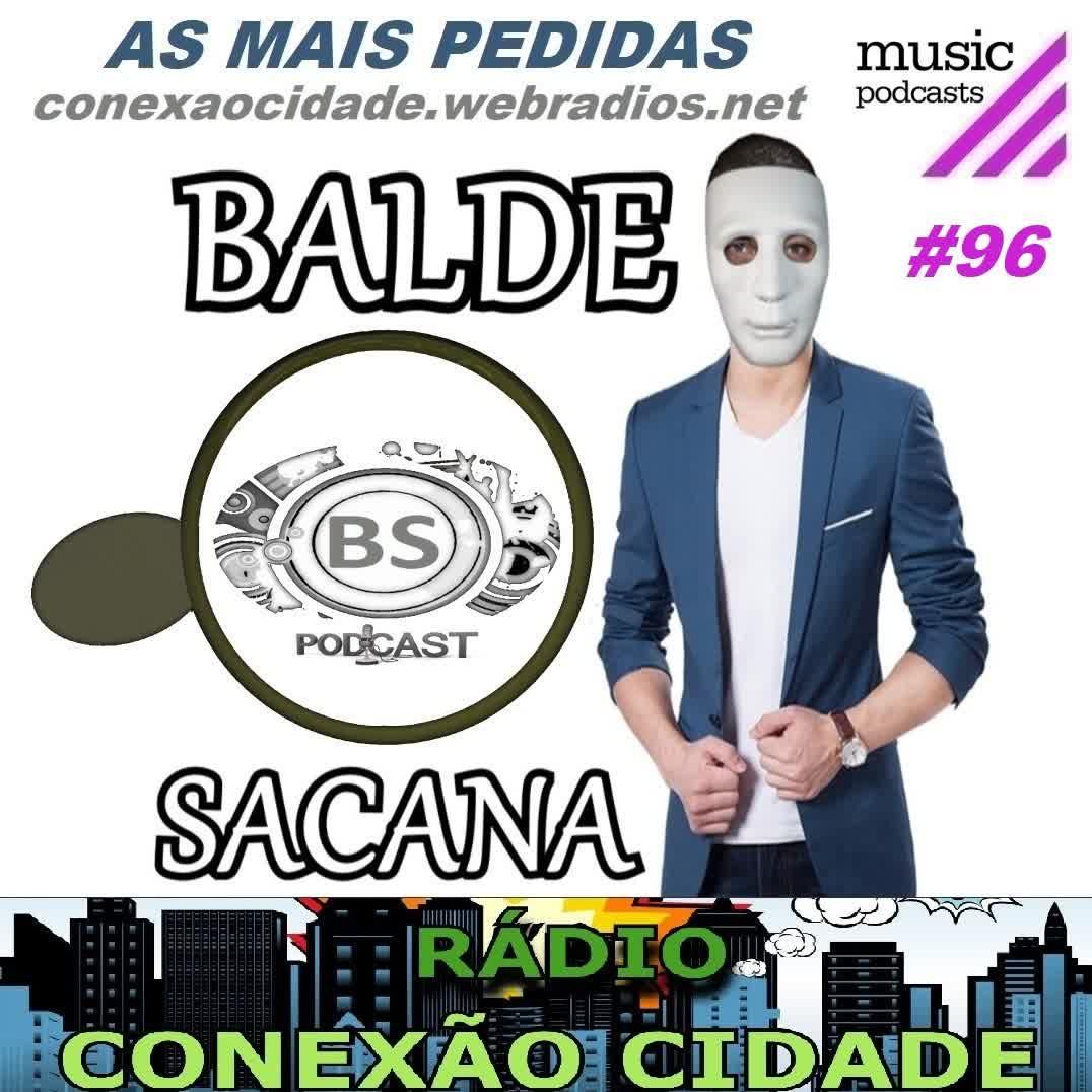 #96 AS MIX MAIS PEDIDAS COM BALDE SACANA. COMPLETO